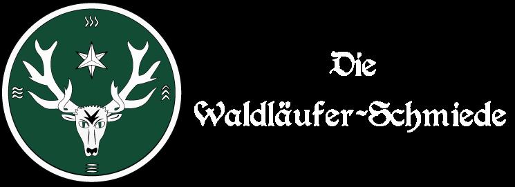 Die Waldläufer-Schmiede